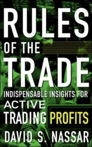 Rules of the Trade de David Nassar
