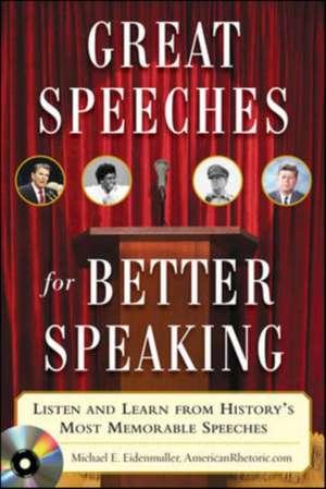 Great Speeches For Better Speaking (Book + Audio CD) de Michael Eidenmuller