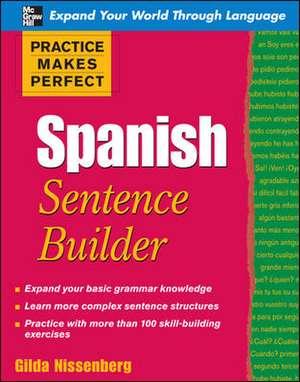 Practice Makes Perfect Spanish Sentence Builder imagine