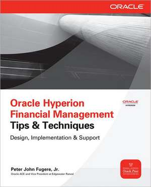 Oracle Hyperion Financial Management Tips And Techniques imagine