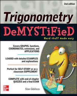 Trigonometry Demystified 2/E de Stan Gibilisco