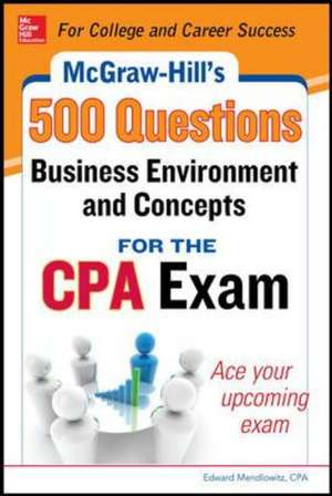 McGraw-Hill Education 500 Business Environment and Concepts Questions for the CPA Exam de Denise Stefano