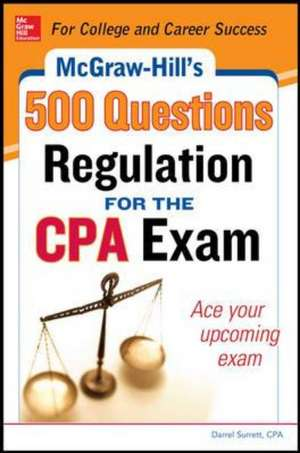 McGraw-Hill Education 500 Regulation Questions for the CPA Exam de Denise Stefano