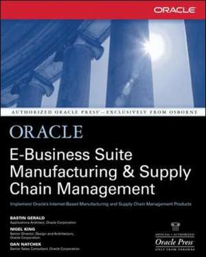 Oracle E-Business Suite Manufacturing & Supply Chain Management de Bastin Gerald