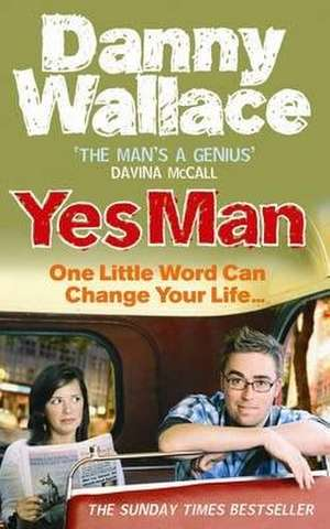 Yes Man de Danny Wallace