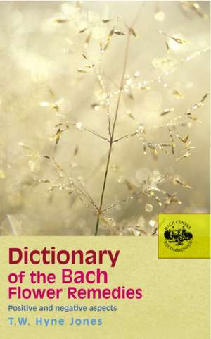 Dictionary of the Bach Flower Remedies imagine