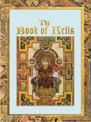 The Book of Kells de Ben Mackworth-Praed