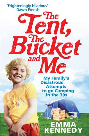 The Tent, the Bucket and Me imagine