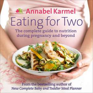 Eating for Two. by Annabel Karmel imagine