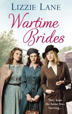 Wartime Brides de Lizzie Lane