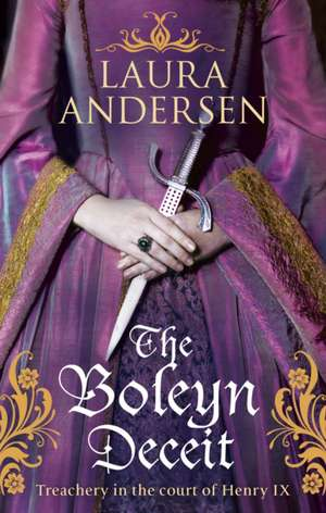 The Boleyn Deceit de Laura Andersen