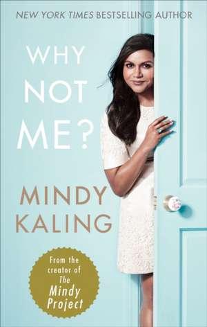 Why Not Me? de Mindy Kaling