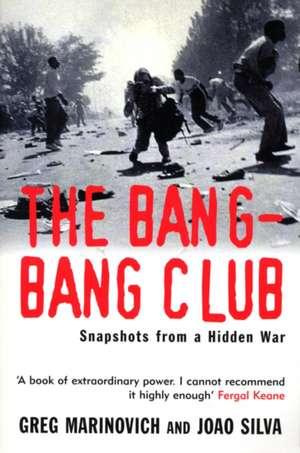 The Bang-bang Club de Greg Marinovich