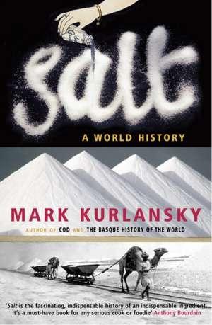 Salt de Mark Kurlansky
