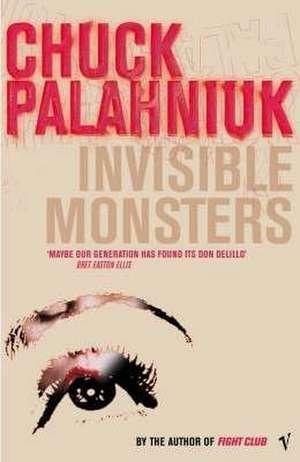 Invisible Monsters de Chuck Palahniuk