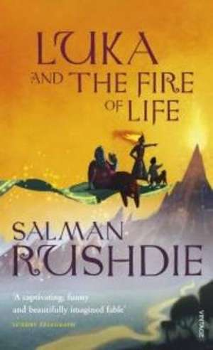 Luka and the Fire of Life de Salman Rushdie