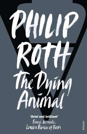 The Dying Animal de Philip Roth