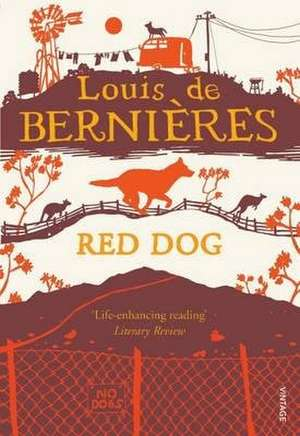 Red Dog de Louis de Bernieres