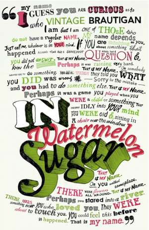 In Watermelon Sugar de Richard Brautigan