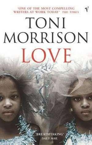 Love de Toni Morrison