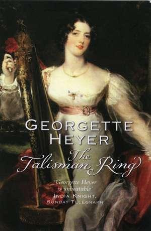 The Talisman Ring de Georgette Heyer