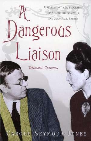 A Dangerous Liaison
