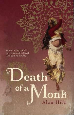 Death of a Monk de Alon Hilu