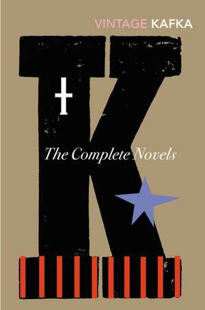 The Complete Novels de Franz Kafka