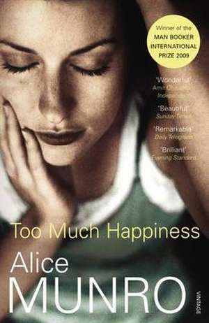 Too Much Happiness de Alice Munro