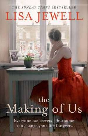 The Making of Us de Lisa Jewell