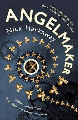 Angelmaker de Nick Harkaway
