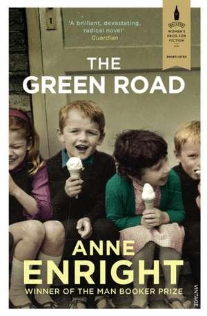 The Green Road de Anne Enright