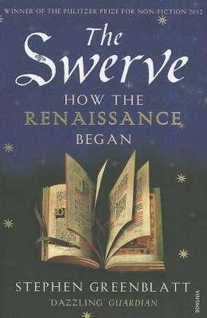 The Swerve de Stephen Greenblatt