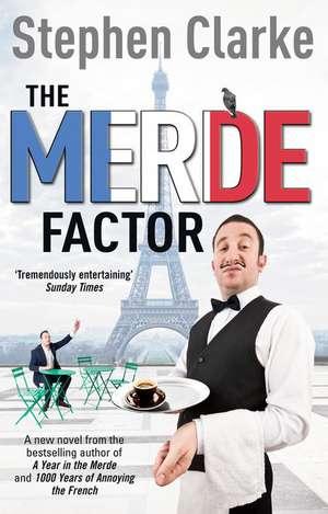 The Merde Factor de Stephen Clarke