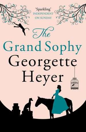 The Grand Sophy de Georgette Heyer