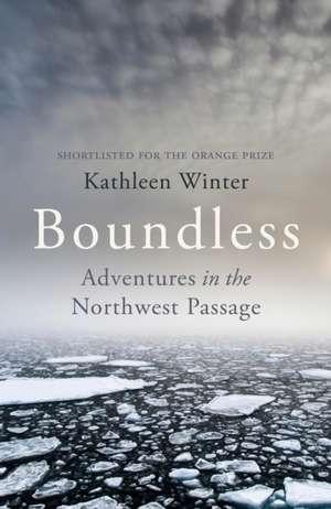 Boundless de Kathleen Winter