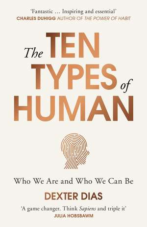 The Ten Types of Human de Dexter Dias