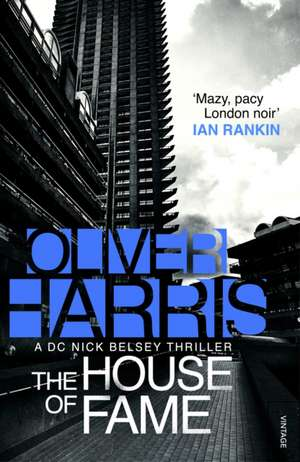 The House of Fame de Oliver Harris