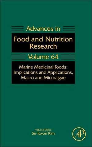 Marine Medicinal Foods: Implications and Applications, Macro and Microalgae de Steve Taylor