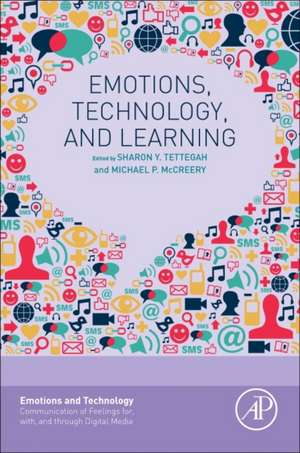 Emotions, Technology, and Learning de Sharon Y. Tettegah