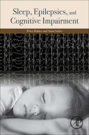 Sleep, Epilepsies, and Cognitive Impairment