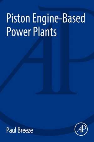 Piston Engine-Based Power Plants de Paul Breeze