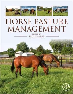 Horse Pasture Management de Paul H. Sharpe