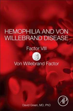 Hemophilia and Von Willebrand Disease