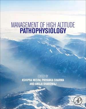 Management of High Altitude Pathophysiology