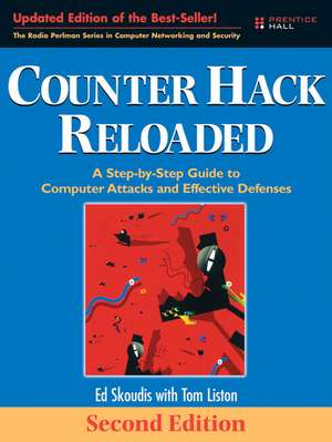 Counter Hack Reloaded:  A Step-By-Step Guide to Computer Attacks and Effective Defenses de Ed Skoudis