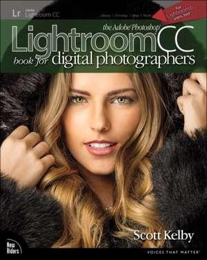 Adobe Photoshop Lightroom CC Book for Digital Photographers de Scott Kelby