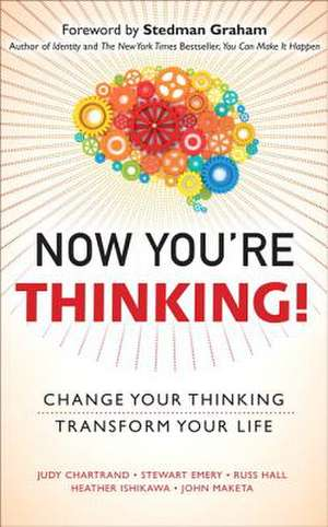 Now You're Thinking!:  Change Your Thinking... Transform Your Life (Paperback) de Judy Chartrand
