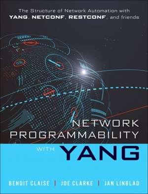 Network Programmability with YANG de Benoit Claise