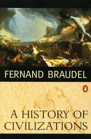 A History of Civilizations de Fernand Braudel